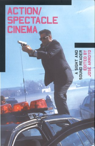 9780851707563: Action/Spectacle Cinema: A Sight and Sound Reader (BFI Sight and Sound Reader)