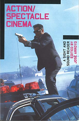 9780851707570: Action/Spectacle Cinema: A Sight and Sound Reader (BFI Sight & Sound Reader)