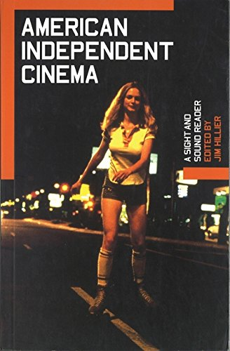 9780851707587: American Independent Cinema: A Sight and Sound Reader (BFI Sight and Sound Reader)