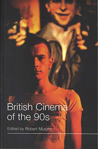 BRITISH CINEMA OF THE 90S.