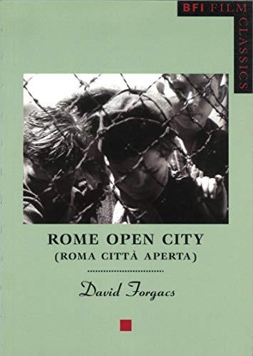 9780851708041: Rome Open City: Roma citta aperta (BFI Film Classics)