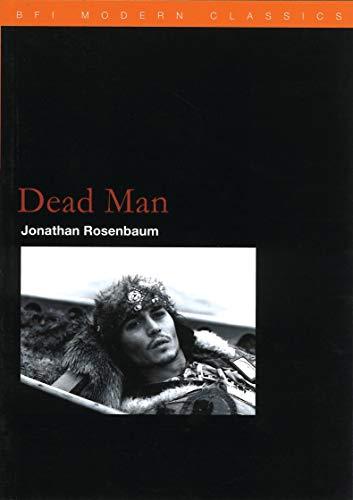 9780851708065: Dead Man (BFI Film Classics)