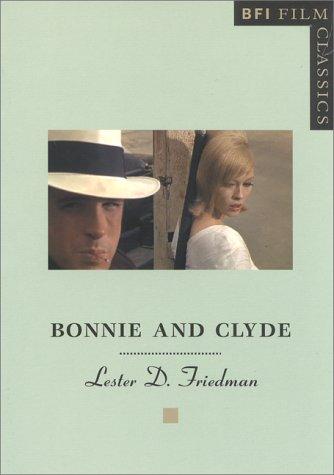 9780851708164: Bonnie and Clyde (BFI Film Classics)