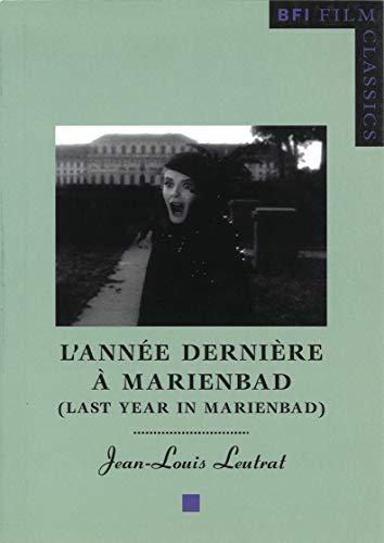 9780851708218: L'Année dernière à Marienbad (Last Year in Marienbad) [BFI Film Classics]