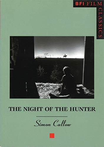 The Night of the Hunter (BFI Film Classics) (0851708226) by Simon Callow