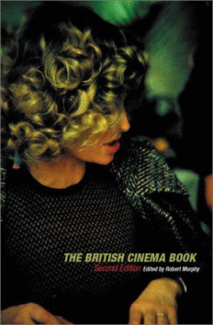 9780851708522: The British Cinema Book (BFI Film Classics)