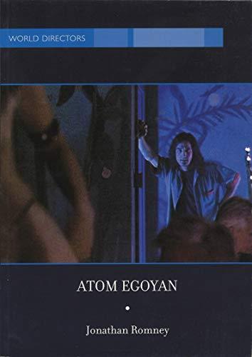 9780851708775: Atom Egoyan (World Directors)