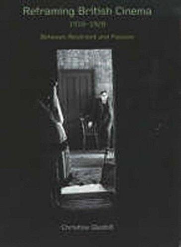 9780851708898: Reframing British Cinema 1918-28: Between Restraint and Passion