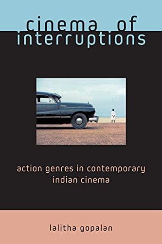 9780851709222: Cinema of Interruptions: Action Genres in Contemporary Indian Cinema