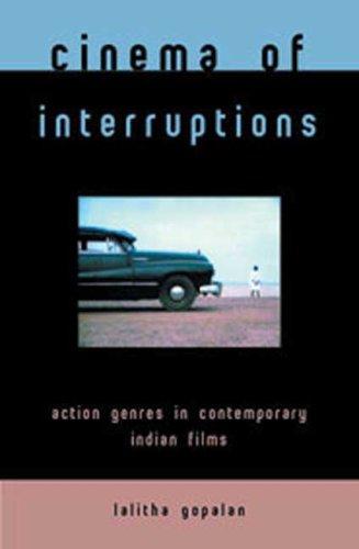 9780851709239: Cinema of Interruptions: Action Genres in Contemporary Indian Cinema