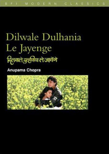 9780851709574: Dilwale Dulhania le Jayenge: (The Brave-Hearted Will Take the Bride) (BFI Film Classics)