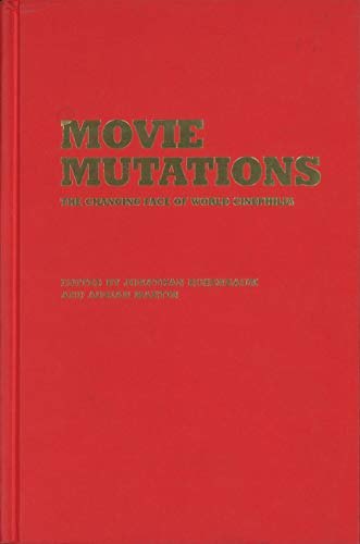 9780851709833: Movie Mutations: The Changing Face of World Cinephilia