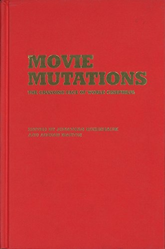 9780851709840: Movie Mutations: The Changing Face of World Cinephilia