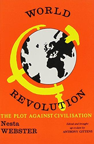 9780851724256: World Revolution: The Plot Against Civilization