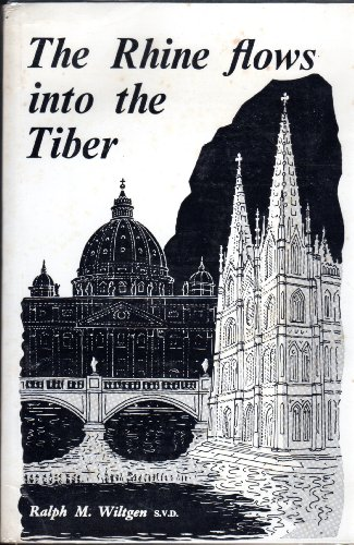 9780851727219: Rhine Flows into the Tiber: History of Vatican II
