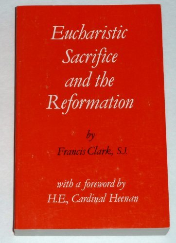 9780851727240: Eucharistic Sacrifice and the Reformation