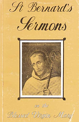 9780851727363: Sermons of St. Bernard on the Blessed Virgin Mary