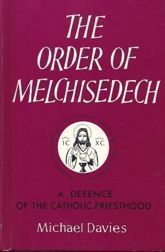 9780851727516: Order of Melchisedech: A Defence of the Catholic Priesthood