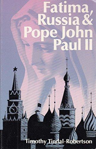 9780851727561: Fatima, Russia and Pope John Paul II