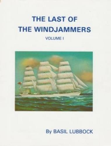 9780851741130: The Last of the Windjammers: v. 1