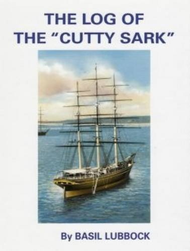 "Log Of The ""Cutty Sark"": Lubbock, Basil"
