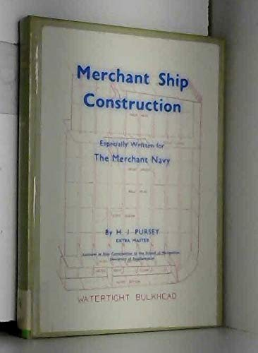 9780851741444: Merchant Ship Construction