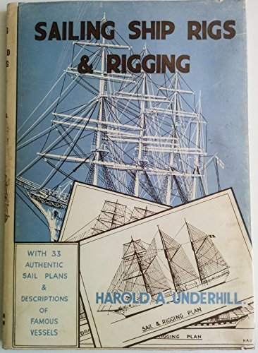 9780851741765: Sailing Ship Rigs and Rigging
