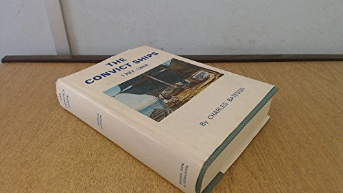 9780851741956: The Convict Ships, 1787-1868