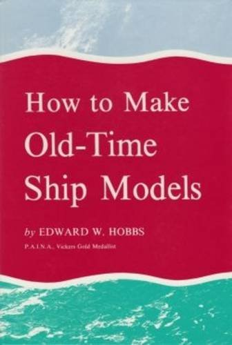 9780851742052: How to Make Old-time Model Ships