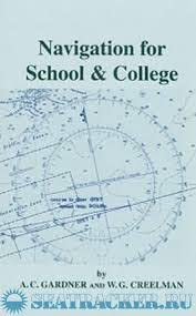 9780851742366: Navigation for School and College
