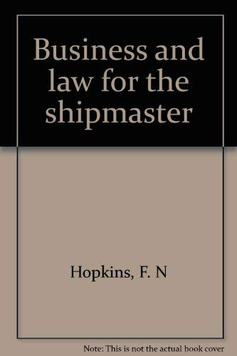 9780851742731: Business and law for the shipmaster