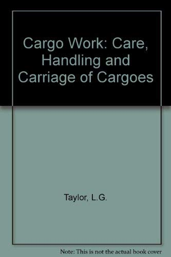 9780851742847: Cargo Work