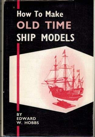 9780851742861: How to make old-time ship models
