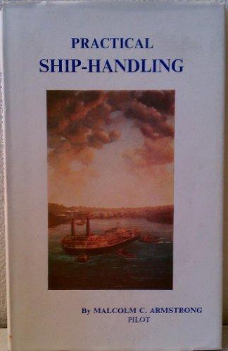 9780851743875: Practical Shiphandling