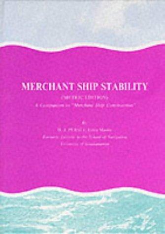 Merchant Ship Stability : Metric Edition: H. J. Pursey