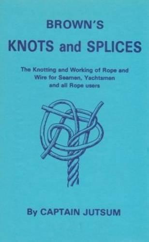 Knots and Splices: Jutsum, Captain