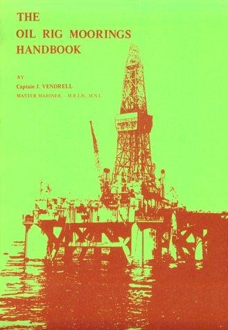 9780851744957: The Oil Rig Moorings Handbook