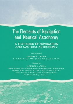 9780851745435: The Elements of Navigation and Nautical Astronomy