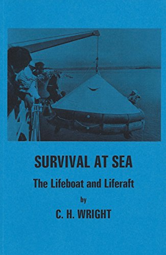 9780851747972: Survival at Sea: The Lifeboat And Life Raft