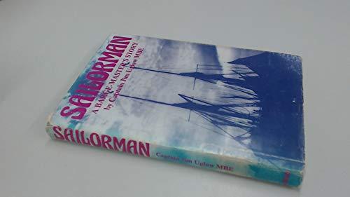 Sailorman: A Barge-Master' s Story.: Jim Uglow.
