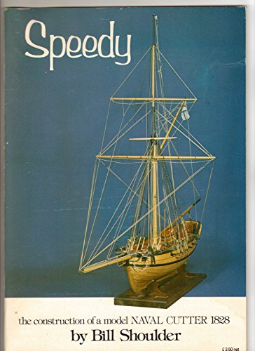 9780851770871: Speedy: Construction of a Model Naval Cutter
