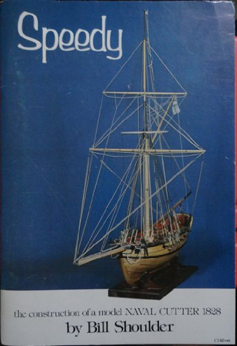 9780851770871: Speedy: The Construction of a Model Naval Cutter 1828