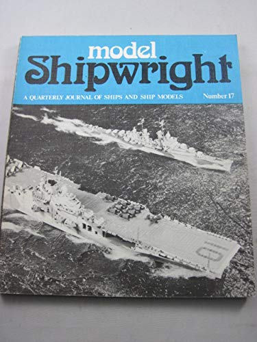 Model Shipwright, No. 17 (September 1976): Bowen, John L.