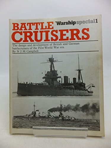 9780851771304: Battle-cruisers: Design and Development of British and German Battle-cruisers of the First World War Era (Warship special)