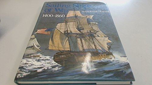 9780851771380: SAILING SHIPS OF WAR 1400 1860