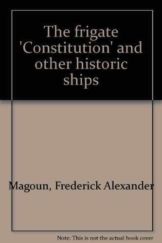 9780851771618: The Frigate Constitution and Other Historic Ships
