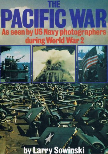 9780851772172: Pacific War: As Seen by United States Navy Photographers During World War Two