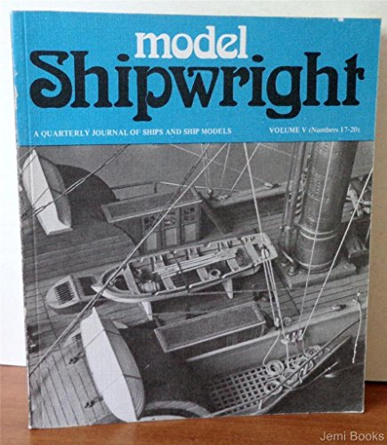 9780851772240: Model Shipwright. A Quarterly Journal of Ships and Ship Models. Volume V (Numbers 17-20)