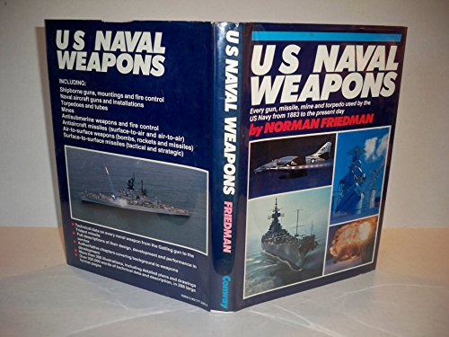 9780851772400: U.S. Naval Weapons