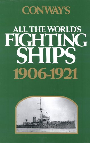9780851772455: Conway's All the World's Fighting Ships: 1906-1921